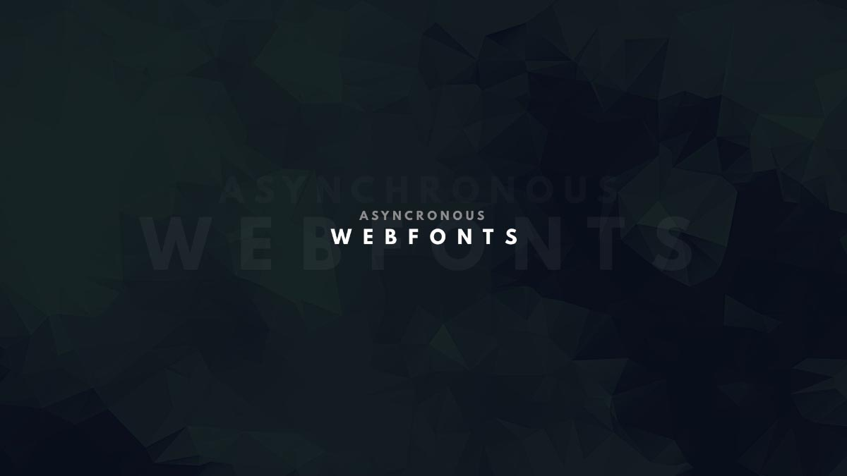 Asynchronous Webfonts title slide